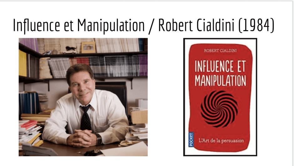 Robert Cialdini, influence et manipulation