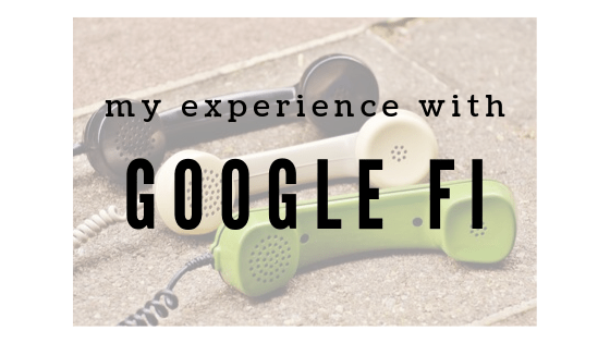 Google Fi – The Big Switch