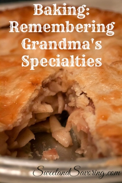 Baking: Remembering Grandma's Specialties - Sweet and Savoring [photo by Andy Milford]