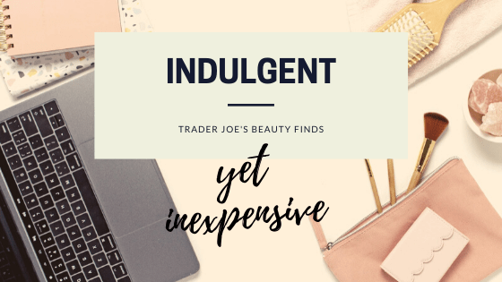 Blog article about Trader Joe's Beauty Finds...
