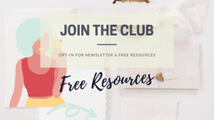 Join the Club and receive access to my free resources.