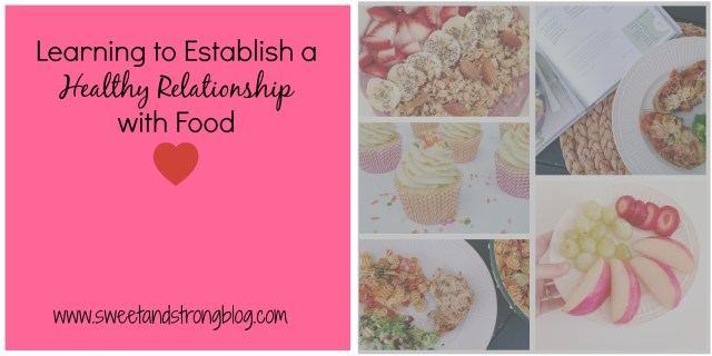 Learning to Establish a Healthy Relationship with Food