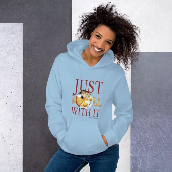 Just Roll With It Unisex Hoodie with Mango Tart