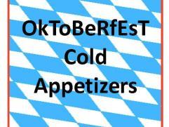 Oktoberfest Cold Appetizers