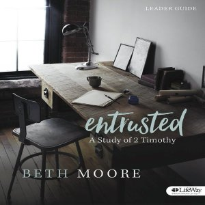 ENTRUSTED: A STUDY OF 2 TIMOTHY