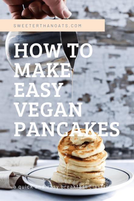 How to make Easy Vegan Pancakes
