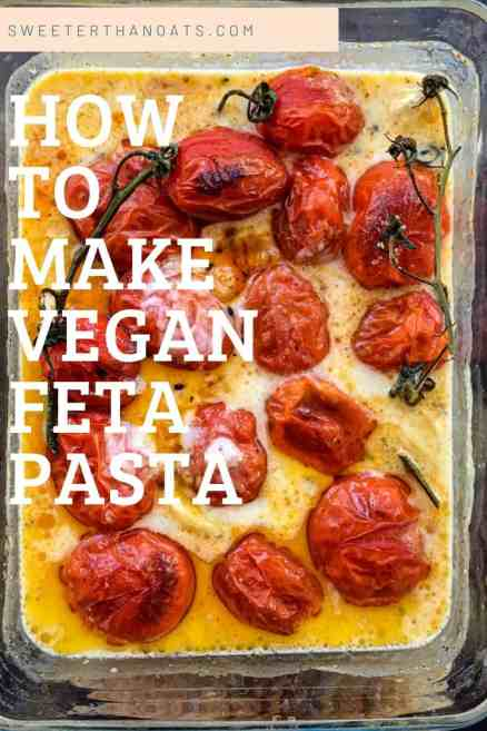 How to Make Easy Vegan Feta Pasta