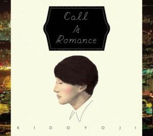 Kido Yoji Call A Romance Cover