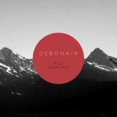 Debonair - All Abroad