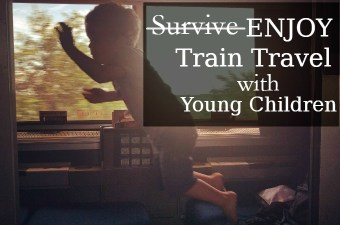 Train Travel with Young Children: What to Expect and How to Enjoy It