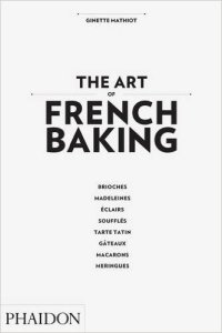 The Art of French Baking Book