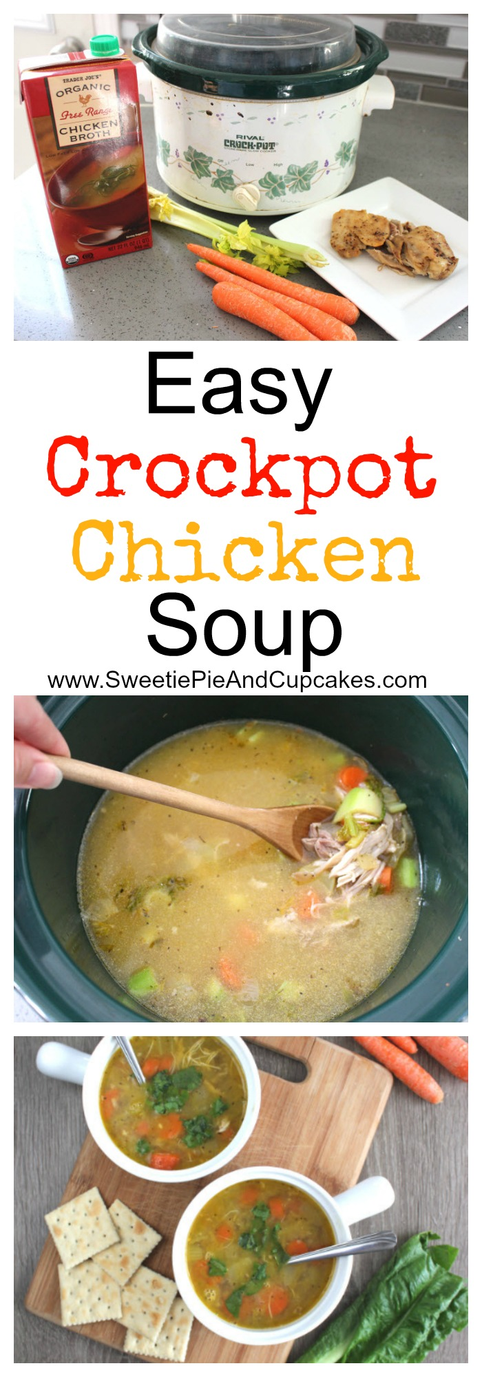 Delicious, Healthy and Easy Crockpot Chicken Soup