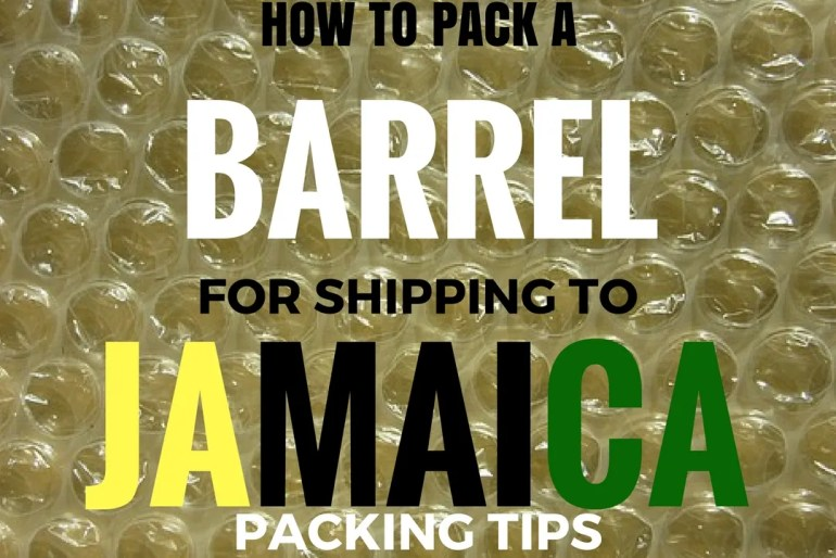 How to Pack a Barrel for Shipping to Jamaica