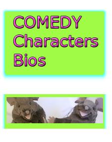 Sweetles Comedy Characters Bios