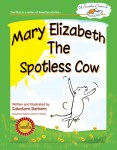 Mary Elizabeth The Spotless Cow printed book cover