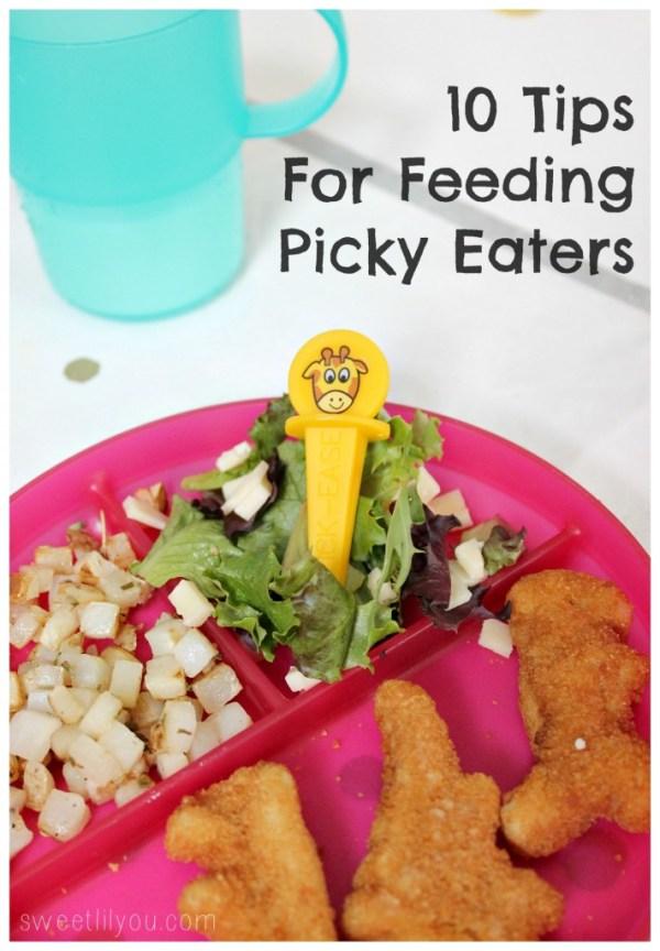 10 Tips for feeding picky eaters