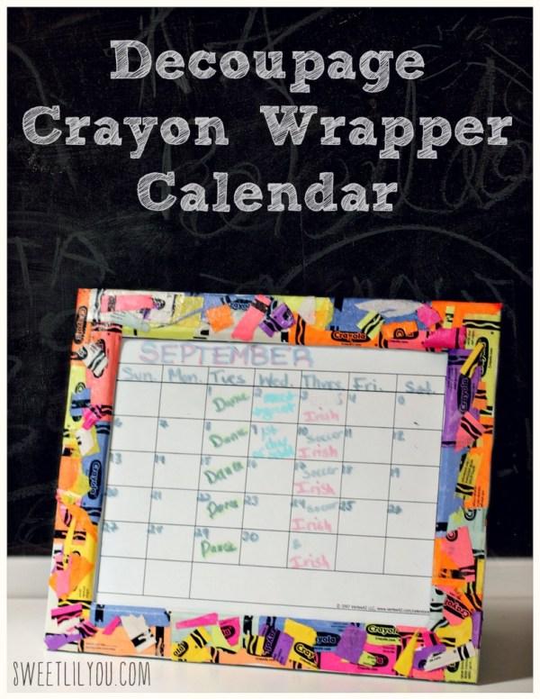 DIY Crayon Wrapper Family Calendar - Decoupage Craft - Crayon wrapper crafts - #backtobgosh  #BgoshJeanius #IC (ad)