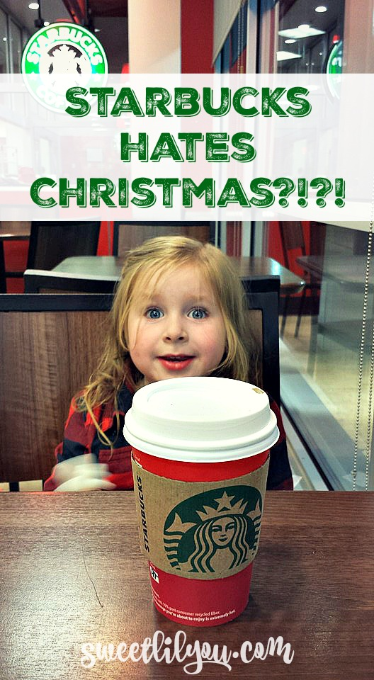 Starbucks Hates Christmas  The Starbucks Red Cup Crisis