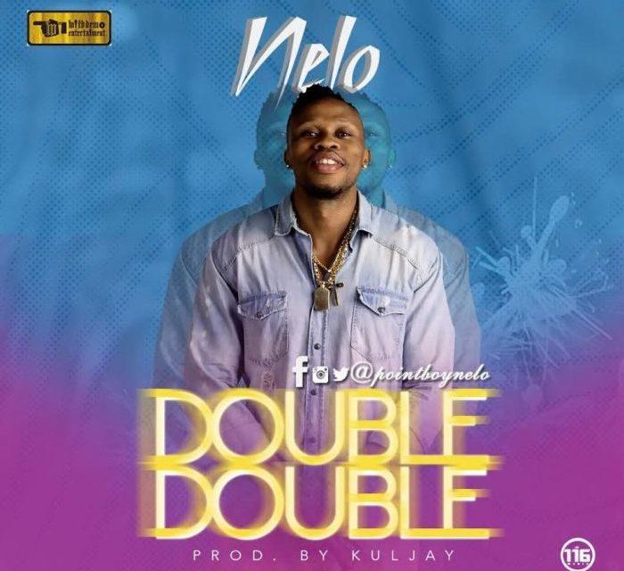 [Music] Nelo – Double Double