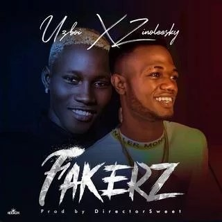 [Music] Uzboi – Fakerz x Zinoleesky(Prod By Director SweetMartinz)