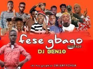 Sweetloaded IMG-20191013-WA0004-1 [Mixtape] DJ Ben10 - Fese Gbago Fight Mixtape Mixtape