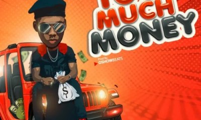 """Sweetloaded victor-Ad-11 [Music] Victor AD – """"Too Much Money Music trending  Victor ad too much money"""