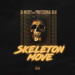 Sweetloaded IMG-20191106-WA0005-1 [FreeBeat] DJ 4kerty - Skeleton Move Ft Professional beat Free Beat trending  professional beat Free beat DJ 4kerty