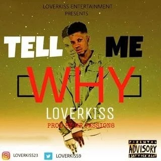 [Music] Lover Kiss – Tell Me Why
