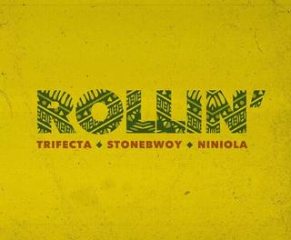 [Music] Trifecta – Rollin Ft. Stonebwoy, Niniola