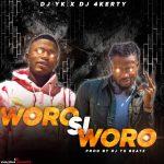 DJ Yk Ft DJ 4kerty Woro Si Woro