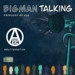 ajebutter big man talking
