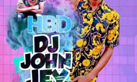 Dj John  Jey – Happy Birthday Mixtape