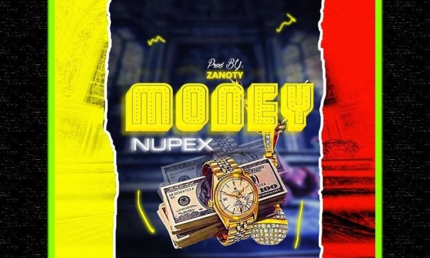 Sir Nupex – Money Ft Gbemzy