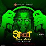 Mixtape : Dj Teekay - Street Noise Maker Mix