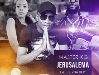 """Download Master KG – """"Jerusalema (Remix)"""" ft. Burna Boy, Nomcebo"""