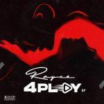 Music : Rayce – 4play