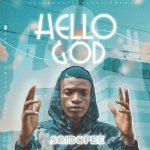 Music : Sirdo Pee – Hello God(Prod By Jaysmart)