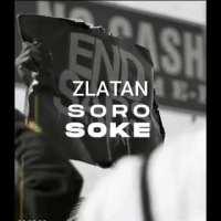 Zlatan - Soro Soke End Sars