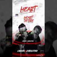 Larockpapi Ft Zinoleesky - Heart Desire