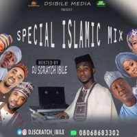 Mixtape: Dj Scratch Ibile – Special Islamic Mix