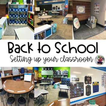 Setting Up Your Classroom for Back to School Blog Post
