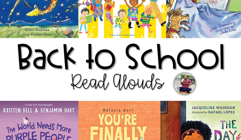 25 Awesome Back to School Read Alouds