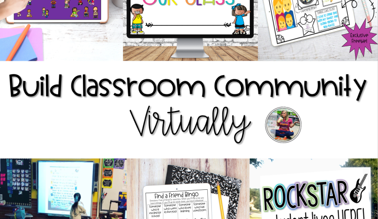 Ways to Help Build Your Classroom Community Virtually