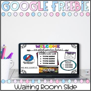 exclusive google waiting room slide freebie