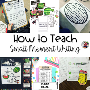 how to teach small moment writing