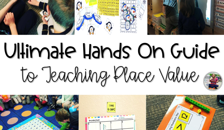 The Ultimate Hands On Guide to Teaching First Grade Place Value