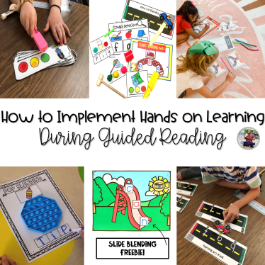 How to implement hands on learning during guided reading blog post