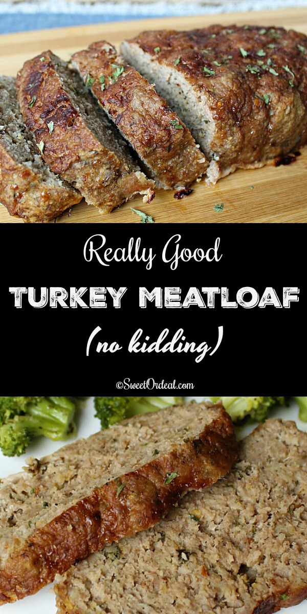 Really Good Turkey Meatloaf
