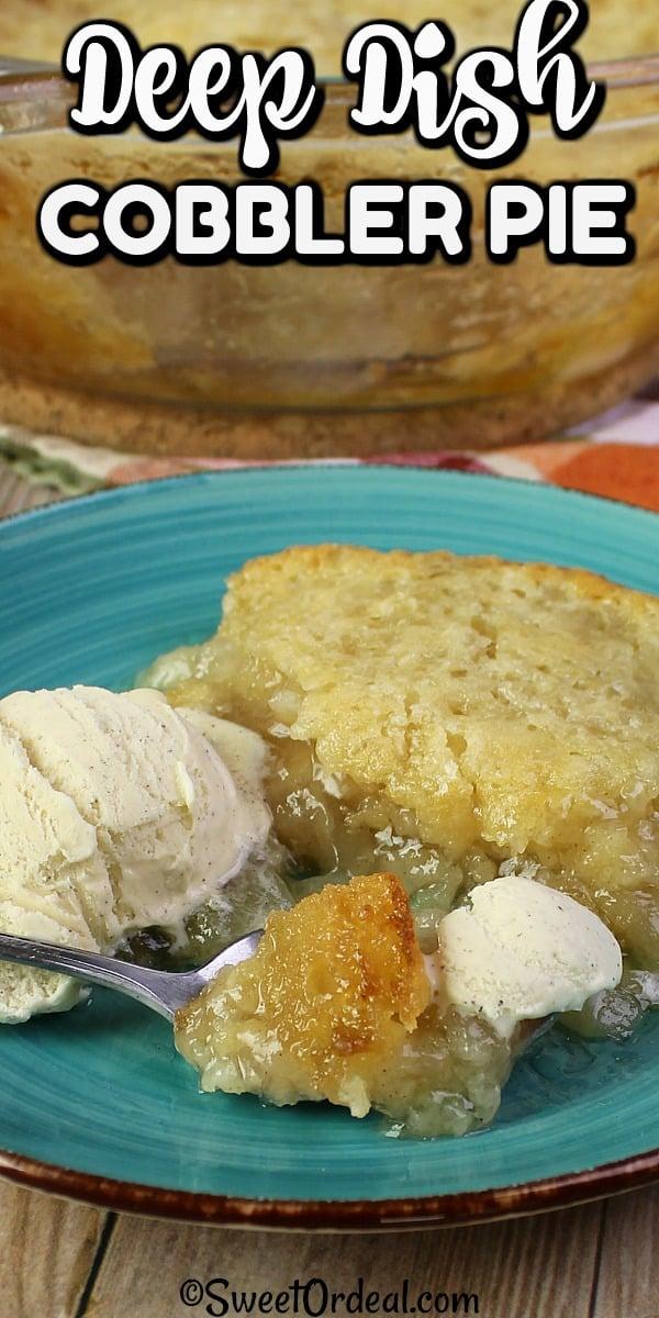 Deep Dish Cobbler Pie
