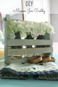 DIY Mason Jar Caddy